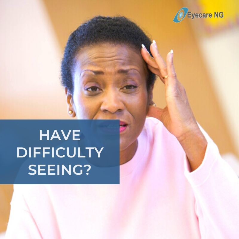 Have difficulty seeing?